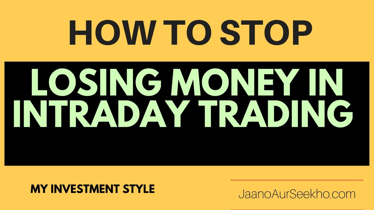 Lesson 10 – How to stop losing money in stock market and make profits