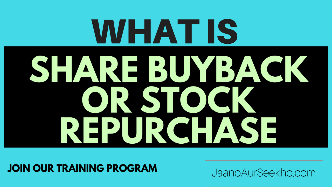 What is BuyBack of shares and how to make money using it  – शेयर बायबैक क्या है