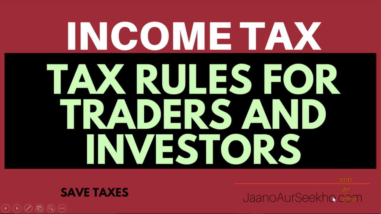 Income tax rules for stock market –  How to save money and carry forward losses.