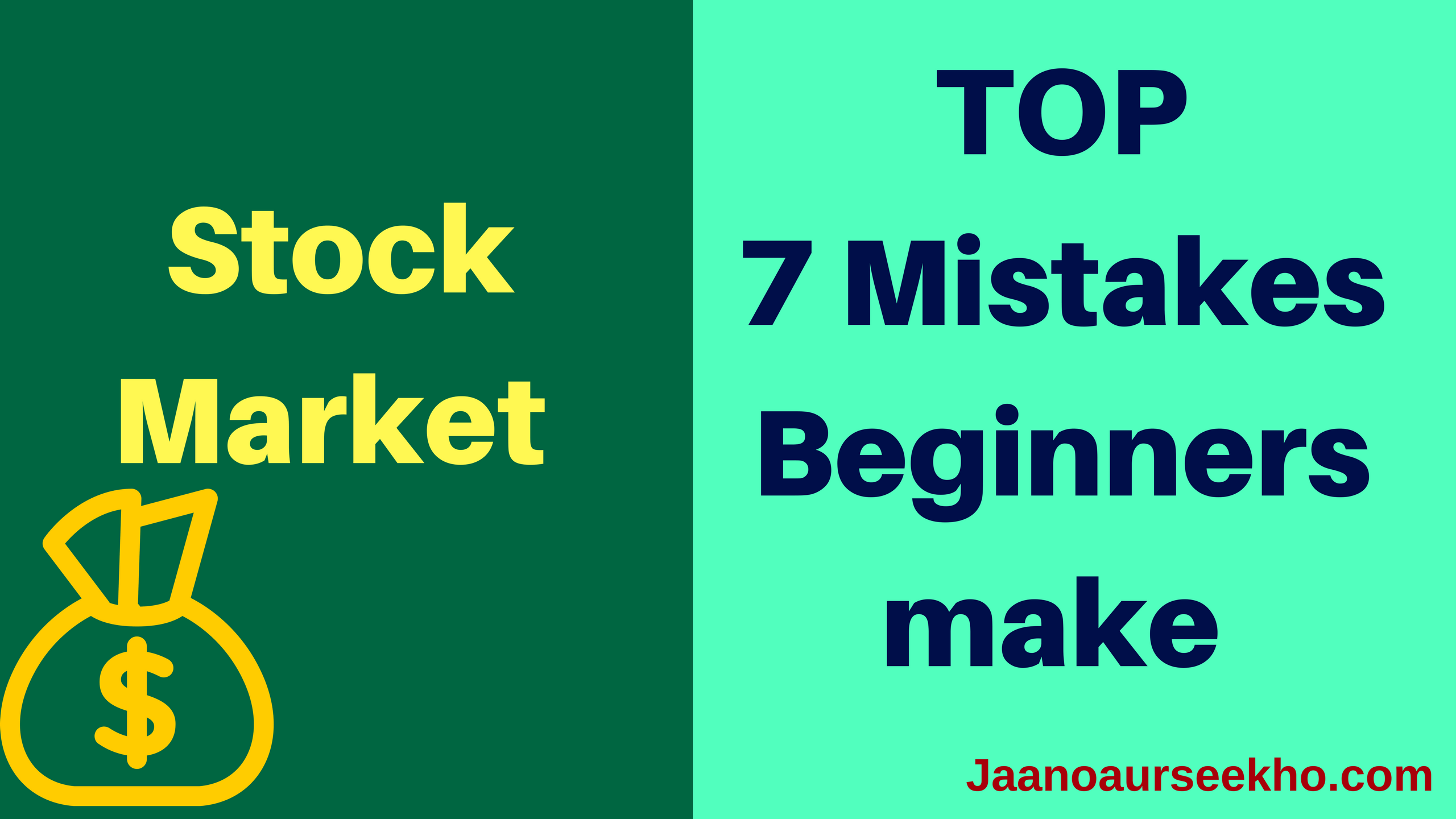 Top 7 Mistakes  Beginners make in Stock Market !
