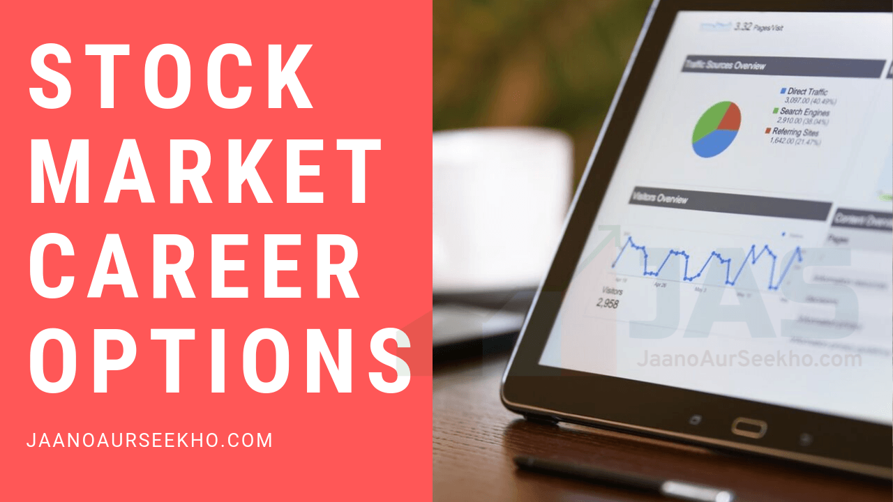 stock market career options - analyst , advisor , training , broker
