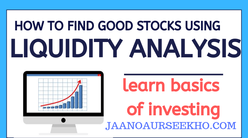 How to find good stocks to buy and invest using liquidity ratio analysis.